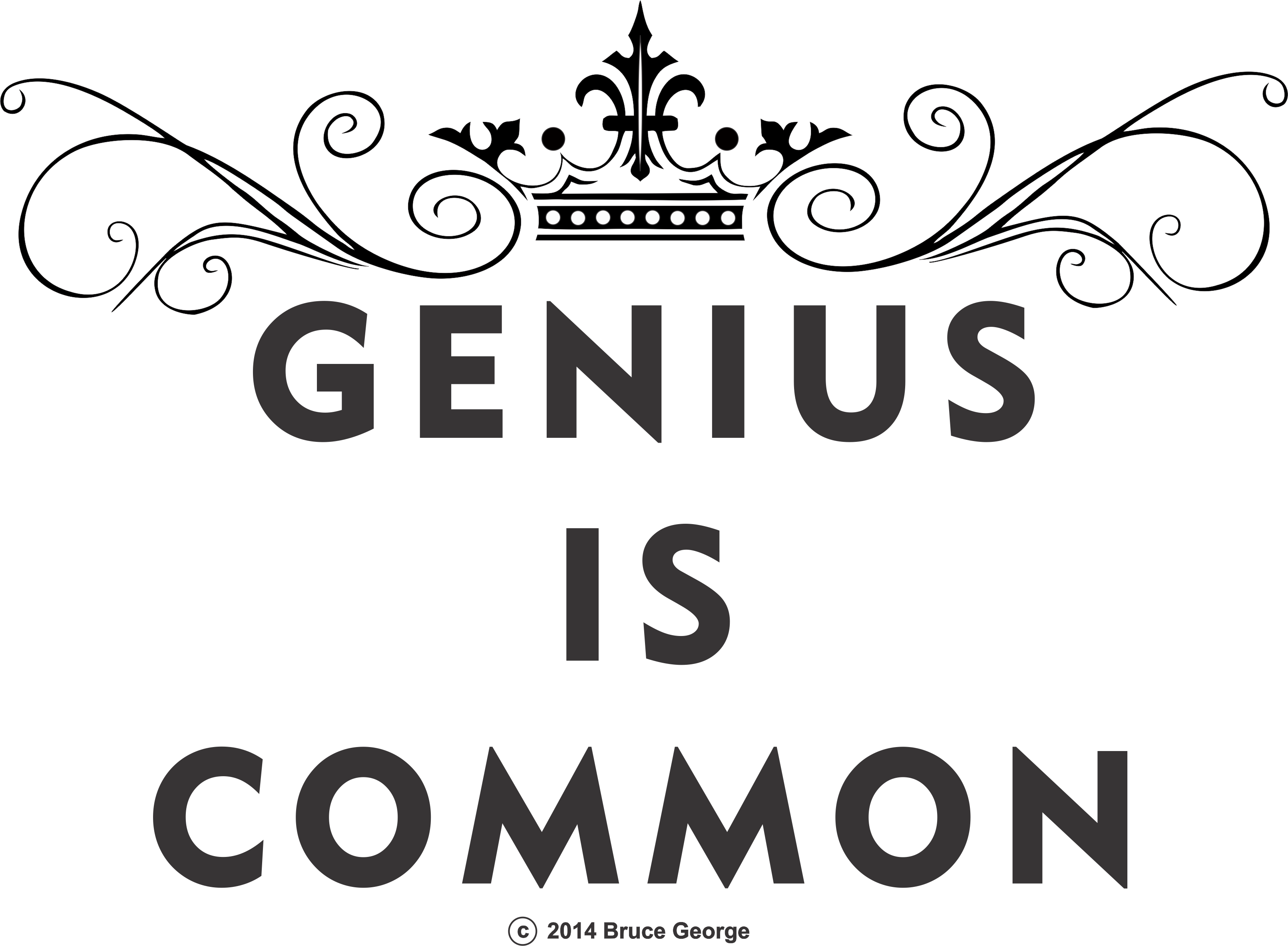 Genius Is Common